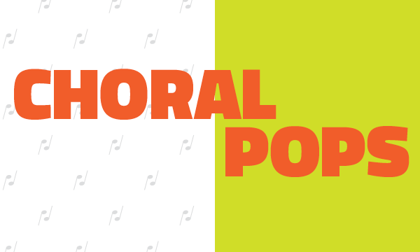 Choral Pops