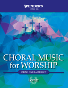 Lorenz Choral Music for Worship 2017