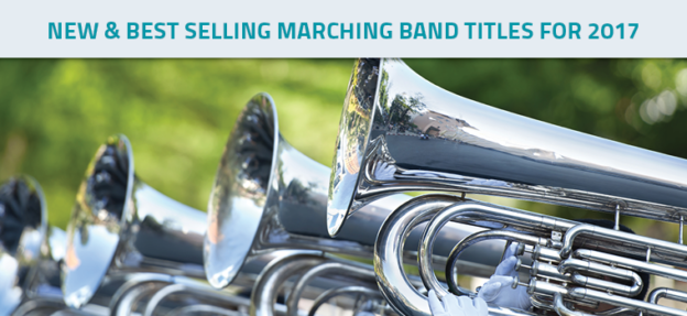 New and Best Selling Marching Band Titles for 2017