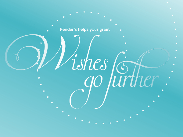 Pender's helps your grant wishes go further