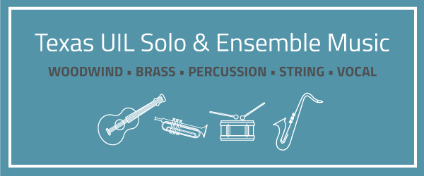 Get Ready for Texas UIL Solo and Ensemble